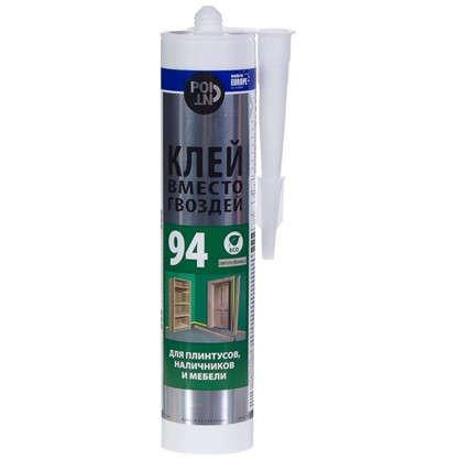 Клей Point 94 для деревянных элементов 280 мл цена